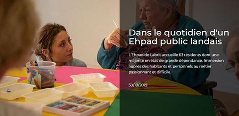 xlandes-info.fr : Grands formats - Dans le quotidien d&aposun Ehpad public landais