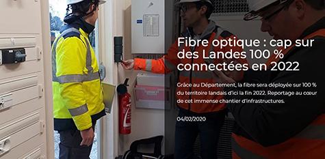 xlandes-info.fr : Grands formats - Fibre optique : cap sur des Landes 100% connectées en 2022