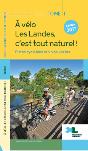 A vélo, les Landes c&aposest tout naturel Tome 1