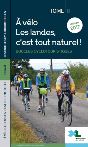 A vélo, les Landes c&aposest tout naturel Tome 2